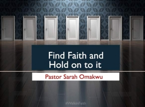 Find Faith and Hold on to It