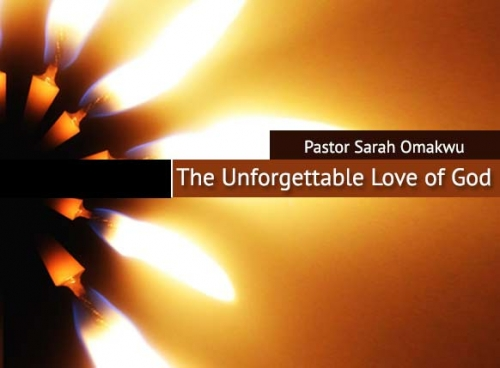 The Unforgettable Love of God